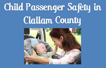 Child Passenger Safety in Clallam County