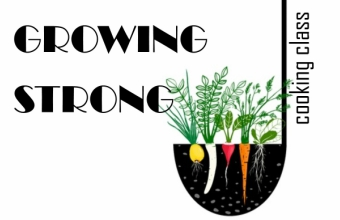Growing Strong Cooking Class