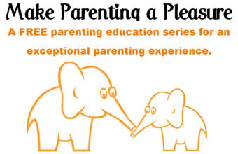 Make Parenting a Pleasure